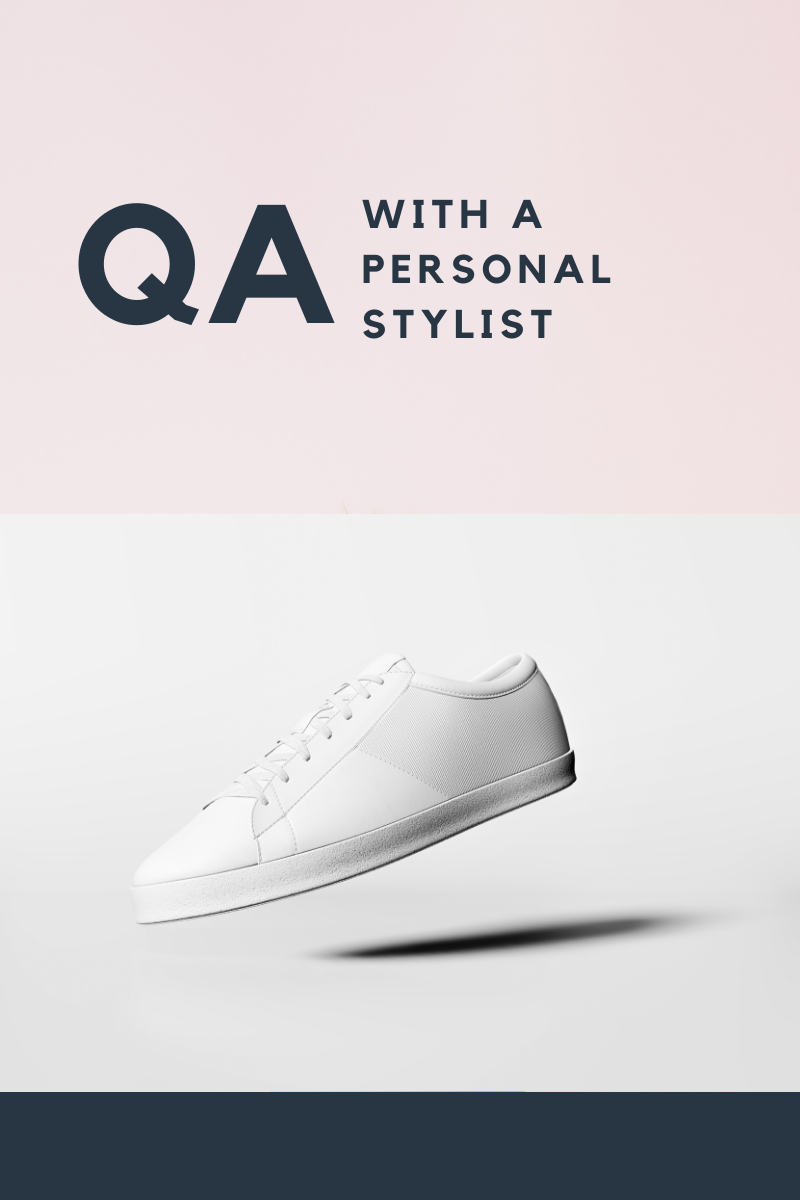QA With A Personal Stylist
