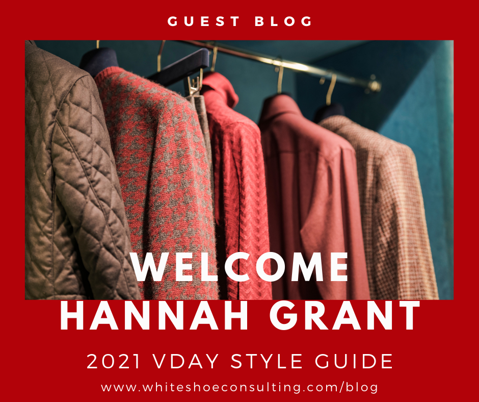 Introductory Image to your 2021 Valentine's Day Style Guide welcoming our Guest Writer Hannah Grant